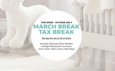 March Break Tax Break at Sleepy Hollow Children's Furniture